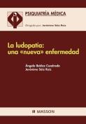 La Ludopat a [Spanish]