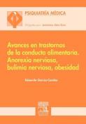 Avances En Trastornos de La Conducta Alimentaria. [Spanish]