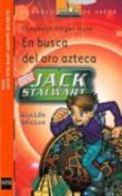 Jack Stewart. En Busca Del Oro Azteca. [Spanish]
