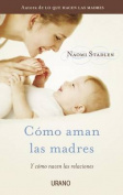 Como Aman las Madres [Spanish]