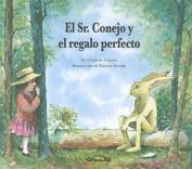 El Sr. Conejo y El Regalo Perfecto