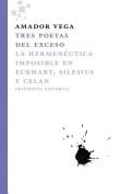 Tres Poetas del Exceso [Spanish]