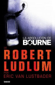 La Absolucion de Bourne [Spanish]