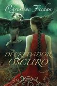 Depredador Oscuro  [Spanish]