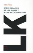 Breve Relacion de los Dioses y Ritos de la Gentilidad  [Spanish]