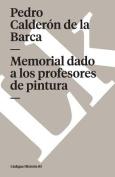 Memorial Dado A los Profesores de Pintura  [Spanish]