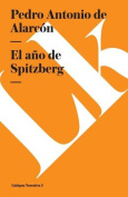 El Ano Spitzberg (Narrativa) [Spanish]