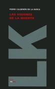 Las Visiones de la Muerte  [Spanish]