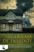 La Casa De Enfrente [Spanish]