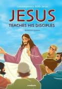 Jesus Teaches His Disciples, Retold