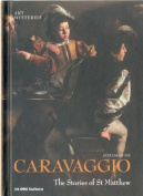 Caravaggio: The Stories of St Matthew