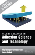 Recent Advances in Adhesion Science and Technology in Honor of Dr. Kash Mittal