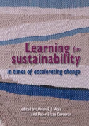 Learning for Sustainability in Times of Accelerating Change