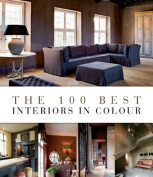 The 100 Best Interiors in Colour