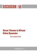 Seven Themes in African Urban Dynamics
