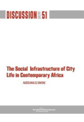 The Social Infrastructure of City Life in Contemporary Africa