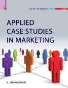 Applied Case Studies in Marketing - with CD