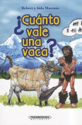 Cuanto Vale una Vaca? = How Much Is the Cow? [Spanish]