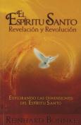 Espiritu Santo Revelacion y Revolucion