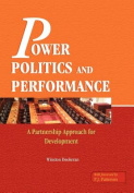 Power, Politics and Performance