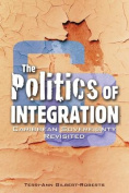 The Politics of Integration