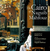 The Cairo of Naguib Mahfouz