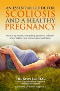 An Essential Guide for Scoliosis and a Healthy Pregnancy