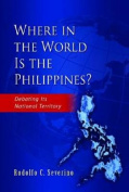 Where in the World is the Philippines?