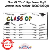 "Class Of ""Year"" Sign Banner 1.5m x 50cm . Pkg/1"