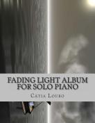 Fading Light Album for Solo Piano
