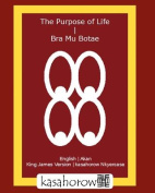 The Purpose of Life | Bra Mu Botae