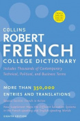 Collins Robert French College Dictionary, 8th Edition