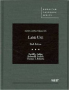 Cases and Materials on Land Use, 6th