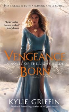 Vengeance Born: A Novel of the Light Blade