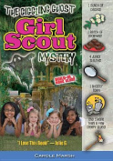 The Giggling Ghost Girl Scout Mystery