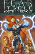 Fear Itself: Youth in Revolt