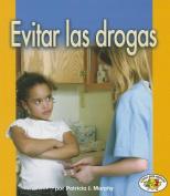 Evitar las Drogas  [Spanish]