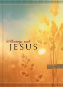Mornings with Jesus - Journal