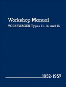 Volkswagen Workshop Manual Types 11, 14, and 15