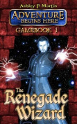 The Renegade Wizard