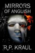 Mirrors of Anguish