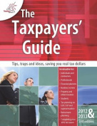 The Taxpayers' Guide 2012-13