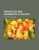 Principles and Rudiments of Botany