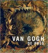 Van Gogh: De Pres [FRE]
