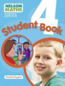 Nelson Maths Australian Curriculum - Student Book Year 4