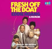 Fresh Off the Boat [Audio]