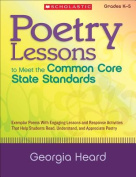 Poetry Lessons to Meet the Common Core State Standards
