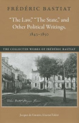 "Law, ""The State"" & Other Political Writings, 1843-1850"