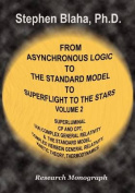 From Asynchronous Logic to the Standard Model to Superflight to the Stars