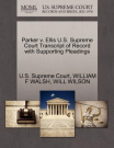 Parker V. Ellis U.S. Supreme Court Transcript of Record with Supporting Pleadings